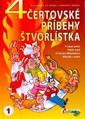 4 čertovské príbehy Štvorlístka (Jaroslav Němeček , a kolektiv) cena od 9,37 €