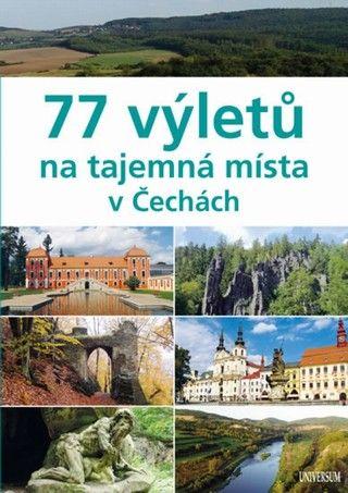 77 výletů na tajemná místa v Čechách (Ivo Paulík) cena od 0,00 €