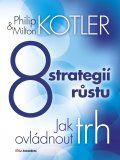 8 strategií růstu (Philip Kotler, Milton Kotler) cena od 0,00 €