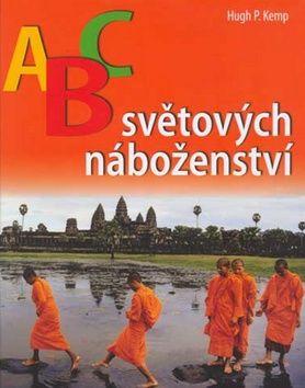 ABC světových náboženství (Hugh P. Kemp) cena od 0,00 €