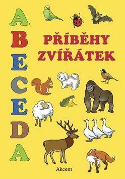 Abeceda Příběhy zvířátek AKCENT (Alena Schejbalová) cena od 0,00 €