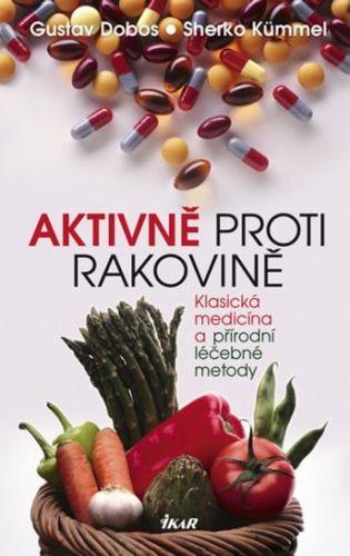 Aktivně proti rakovině (Gustav Dobos; Sherko Kümmel)