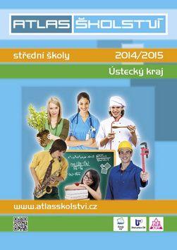 Atlas školství 20142015 Ústecký cena od 0,00 €