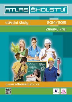 Atlas školství 20142015 Zlínský cena od 0,00 €
