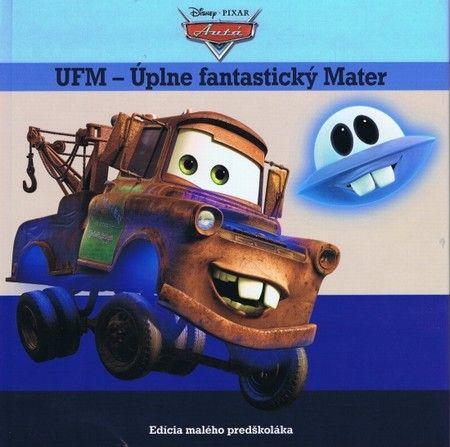 Autá. UFM – Úplne fantastický Mater cena od 0,00 €