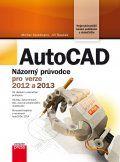 AutoCAD: Názorný průvodce pro verze 2012 a 2013 (Jiří Špaček, Michal Spielmann) cena od 17,19 €