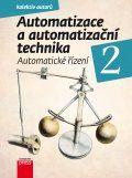 Automatizace a automatizační technika 2 (Josef Janeček; Rudolf Voráček; Pavel Souček) cena od 0,00 €