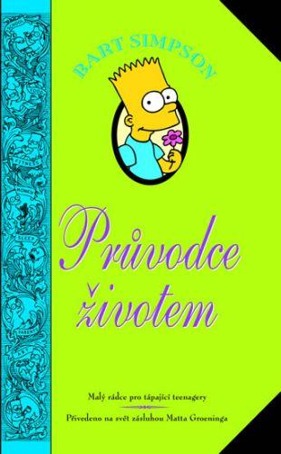 Bart Simpson - Průvodce životem (Matt Groening) cena od 12,05 €