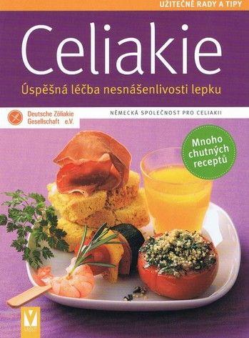 Celiakie Úspěšná léčba nesnáš.lepku cena od 0,00 €