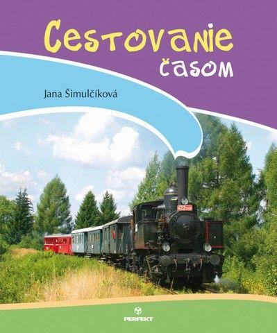 Cestovanie časom (Jana Šimulčíková) cena od 5,68 €