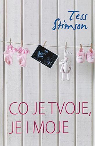 Co je tvoje, je i moje (Tess Stimsonová) cena od 1,91 €