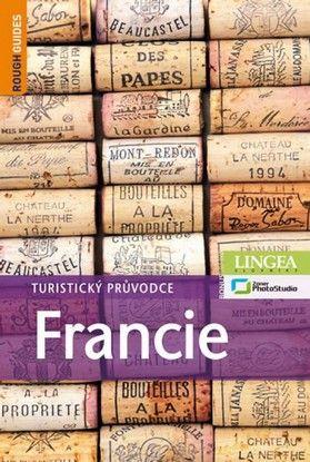 Francie - Turistický průvodce - 3. vydán (David Abram; A. Benson; R. Blackmore)