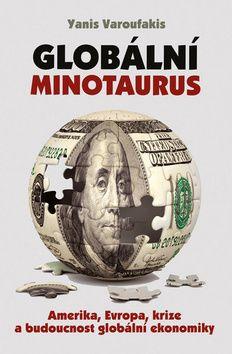 Globální Minotaurus (Yanis Varoufakis) cena od 0,00 €