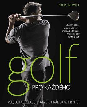 Golf pro každého nv. (Steve Newell) cena od 0,00 €