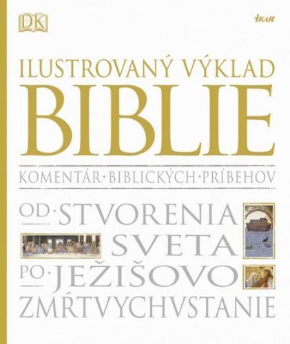 Ilustrovaný výklad Biblie (Kolektív autorov) cena od 42,91 €