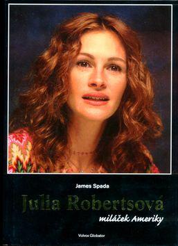 Julia Robertsová (James Spada) cena od 0,00 €
