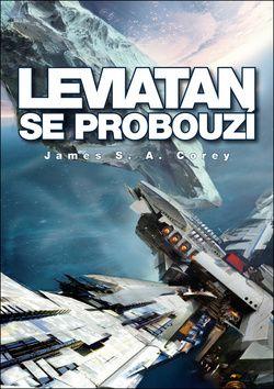Leviatan se probouzí (James S. A. Corey) cena od 7,74 €