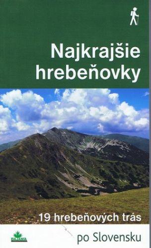 Najkrajšie hrebeňovky (Daniel Kollár; Karol Mizla; Tomáš Trstenský) cena od 10,28 €