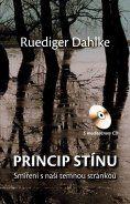 Princip stínu CD (Ruediger Dahlke) cena od 16,76 €