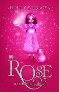 Rose a strieborný duch (Holly Webbová) cena od 0,00 €