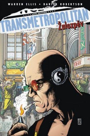 Transmetropolitan Žalozpěv (Warren Ellis; Darick Robertson)