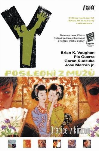Y Poslední z mužů 8 (Pia Guerra; Brian K. Vaughan) cena od 16,13 €
