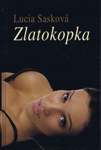 Zlatokopka (Lucia Sasková)