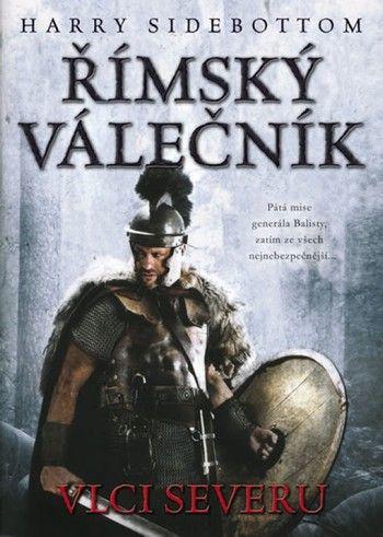 Římský válečník Vlci severu (Harry Sidebottom) cena od 12,08 €